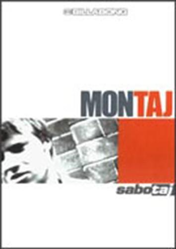 Montaj + Sabotaj