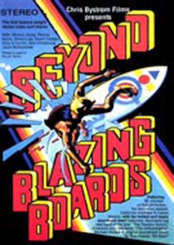 Beyond Blazing Boards