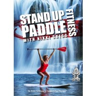 Stand Up Paddle Fitness with Nikki Gregg