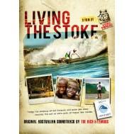Living the Stoke